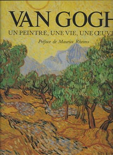 Van gogh : un peintre, une vie,