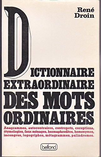 9782714425676: Dictionnaire extraordinaire des mots ordinaires (
