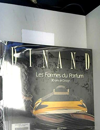 9782714425966: Dinand - Les Formes du Parfum