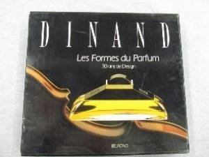 Dinand : The Shapes of Perfume, 30 Years of Design (French Edition): Dinand, Pierre