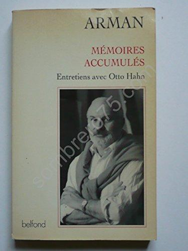 """Mémoires accumulés: Entretiens avec Otto Hahn (Collection """"Entretiens"""") (French Edition) (9782714429186) by Arman"""