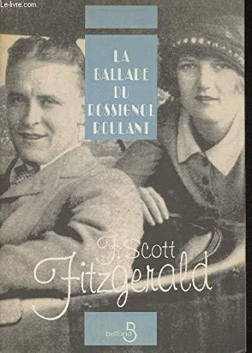 La Ballade du Rossignol Roulant: Fitzgerald, F. Scott; Jacques Tournier