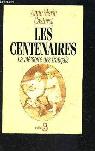 9782714431202: Les centenaires: La memoire des francais (French Edition)