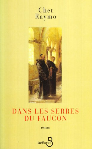 Dans les serres du faucon (French Edition) (271443133X) by Chet Raymo