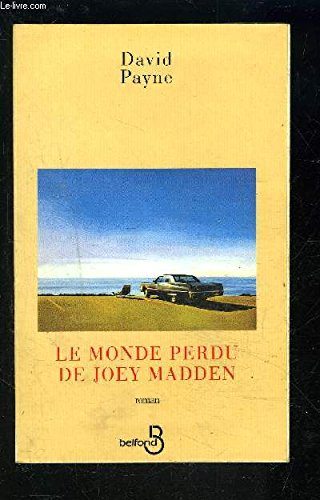 9782714432544: Le monde perdu de Joey Madden