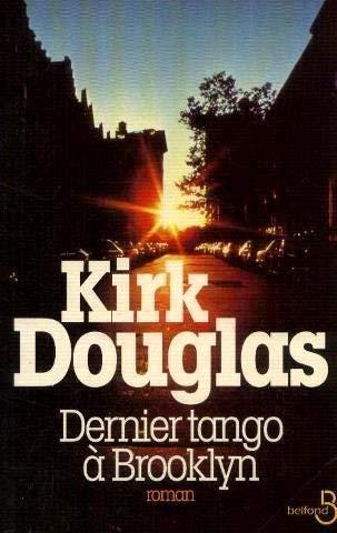 Dernier tango à Brooklyn (Grands Romans): Kirk Douglas
