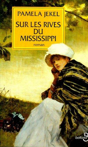 9782714433336: Sur les rives du Mississippi