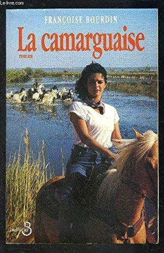 9782714434234: La Camarguaise (French Edition)