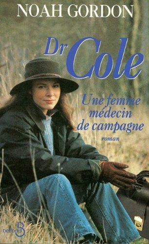 9782714434388: DR COLE. Une femme médecin de campagne