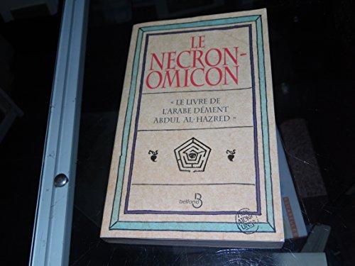 9782714434432: Le Necronomicon : Le livre de l'arabe d�ment Abdul Al-Hazred
