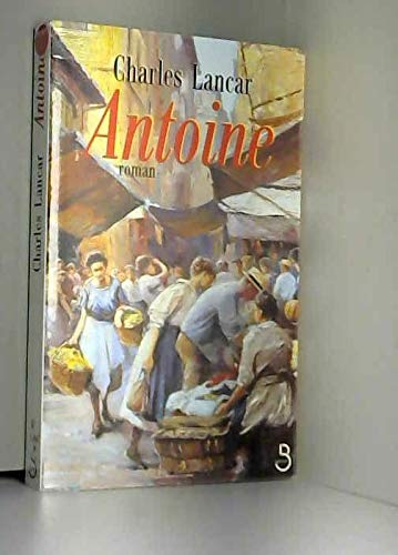 9782714434784: Les marchands, N� 3 : Antoine : 1940-1945