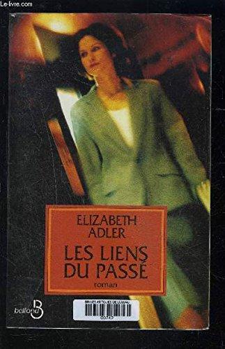 9782714435163: Les Liens du passé