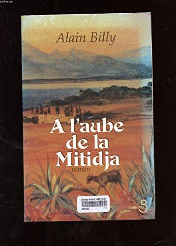 9782714435637: A l'aube de la Mitidja (French Edition)