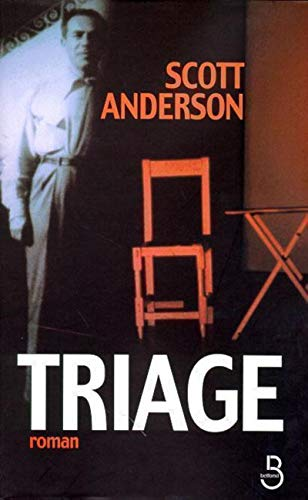 Triage (French Edition) (9782714435705) by Scott Anderson
