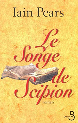 Le songe de Scipion: Pears, Iain