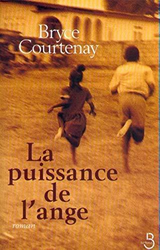 LA Puissance De L'Ange (2714437346) by Bryce Courtenay