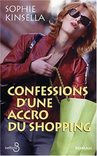 9782714437570: Confessions d'une accro du shopping (Hors Collection)