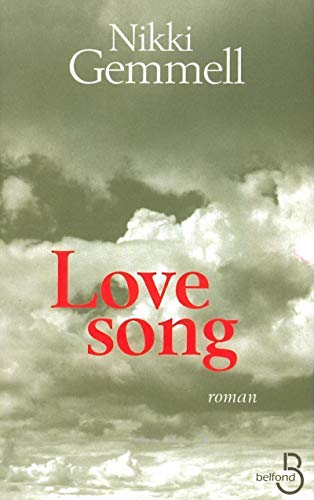 Love song( french edidion): Nikki Gemmell