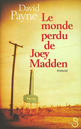 9782714438126: Le monde perdu de joey madden (French Edition)