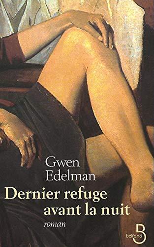 Dernier Refuge avant la nuit (French Edition) - Edelman, Gwen; Damour, Anne
