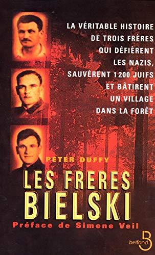 9782714438492: Les Frères Bielski (French Edition)