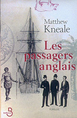 Les Passagers Anglais (French Edition): Matthew Kneale