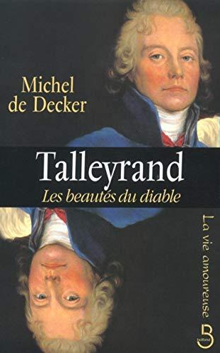 9782714438805: Talleyrand, les beautés du diable (La vie amoureuse)