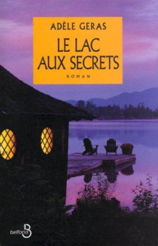 Le lac aux secrets: Ad?le Geras