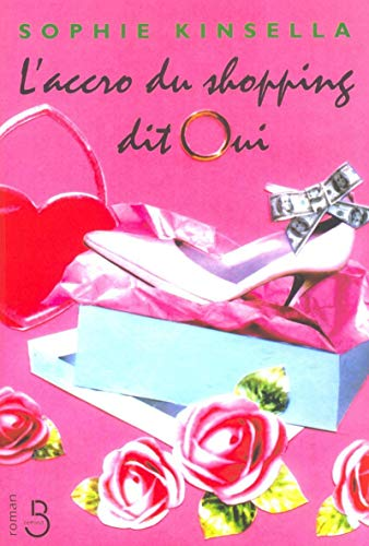 9782714439444: L'accro du shopping dit oui (French Edition)