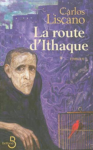 La route d'Ithaque (French Edition): LISCANO, Carlos