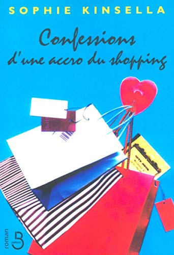 9782714440792: Confessions d'une accro du shopping (French Edition)