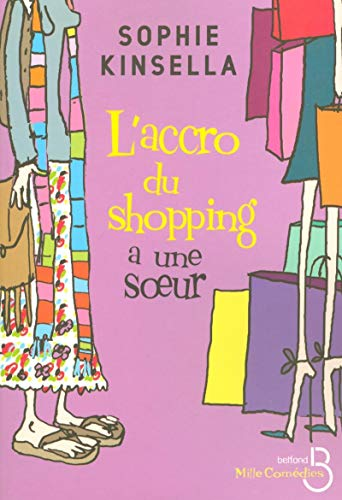 l'accro du shopping a une soeur: Sophie Kinsella