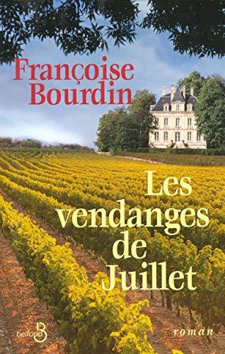 9782714441539: Les vendanges de Juillet (French Edition)