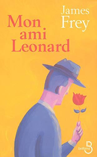9782714441836: Mon ami Leonard (French Edition)