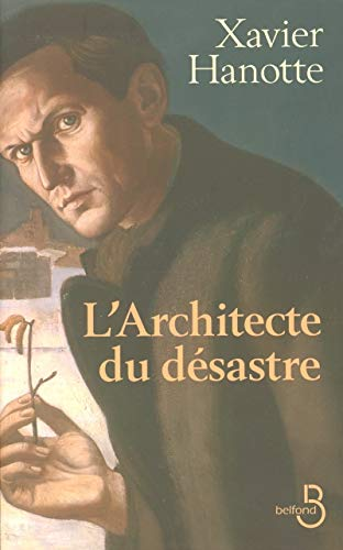 9782714441928: L'architecte du désastre (French Edition)