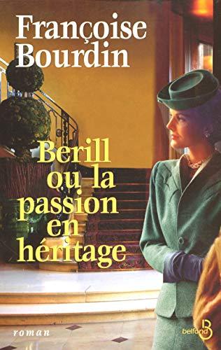 9782714442055: Berill ou la passion en héritage