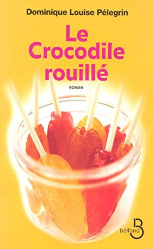 9782714442765: Le crocodile rouillé