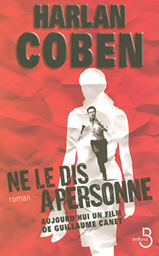 9782714442963: Ne Le Dis a Personne (French Edition)