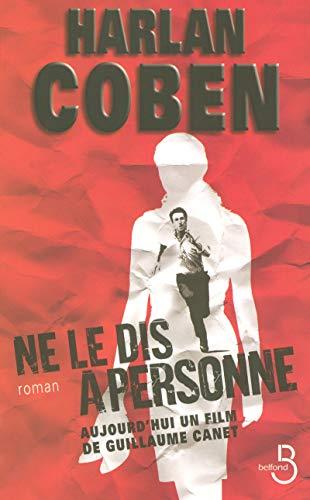 9782714442963: Ne Le Dis a Personne (French Edition)