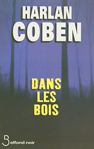 Dans les bois (French Edition): Harlan Coben