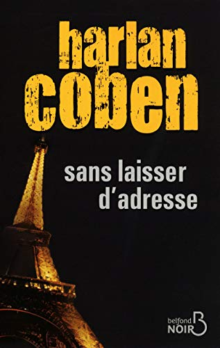 Sans Laisser D'adresse: Harlan Coben