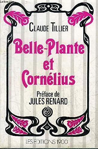 BELLE PLANTE ET CORNELIUS.: TILLIER CLAUDE