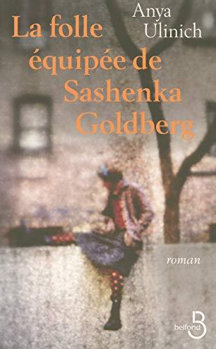 La Folle Equipà e de Sashenka Goldberg: Anya ULINICH