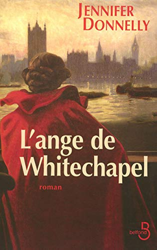 l'ange de Whitechapel: Jennifer Donnelly, Florence Hertz