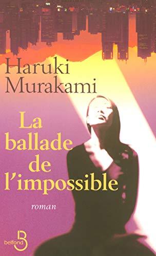 9782714443526: La Ballade de l'impossible