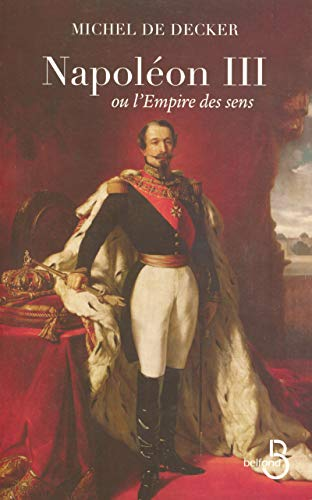 9782714443564: Napol�on III ou l'Empire des sens