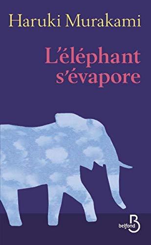 L'éléphant s'évapore (French Edition): Haruki ...