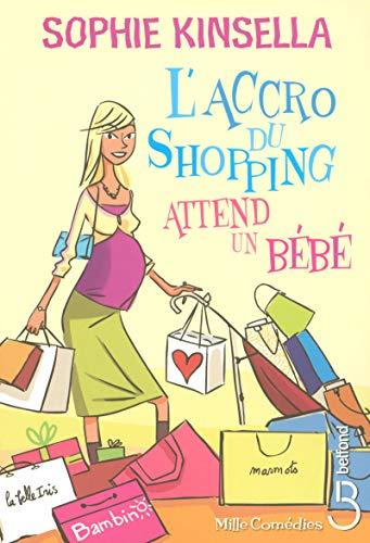 9782714443762: L'accro du shopping attend un b�b�
