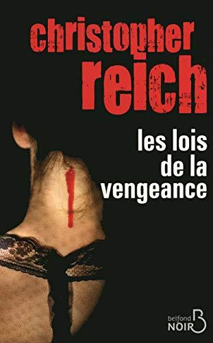 Les lois de la vengeance (French Edition): Reich Christopher