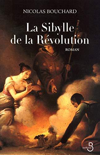 La Sybille de la Révolution: Nicolas Bouchard